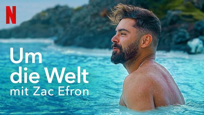 Um Die Welt Mit Zac Efron